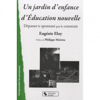 Un jardin d'enfant d'éducation nouvelle - Eugénie Eloy