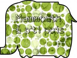 Mammouth à P'ti Pois