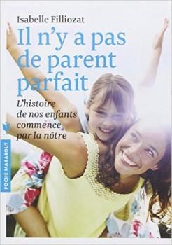 Il n'y a pas de parent parfait, Isabelle Filliozat