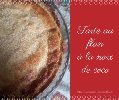 Recette tarte au flan à la noix de coco