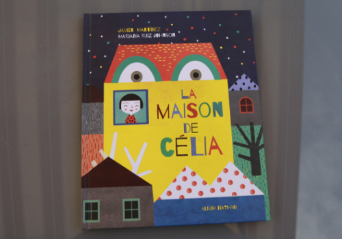 """Album jeunesse """"La Maison de Célia"""""""