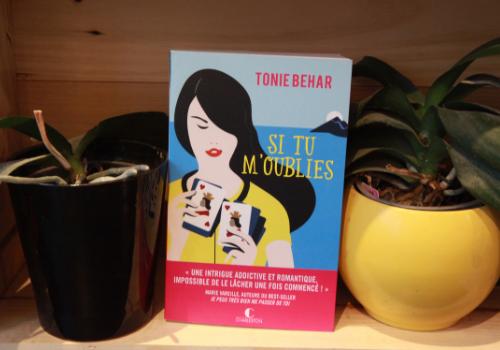 """Chronique """"Si tu m'oublies"""" de Tonie Behar"""