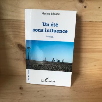 """Roman """"Un été sous influence"""""""