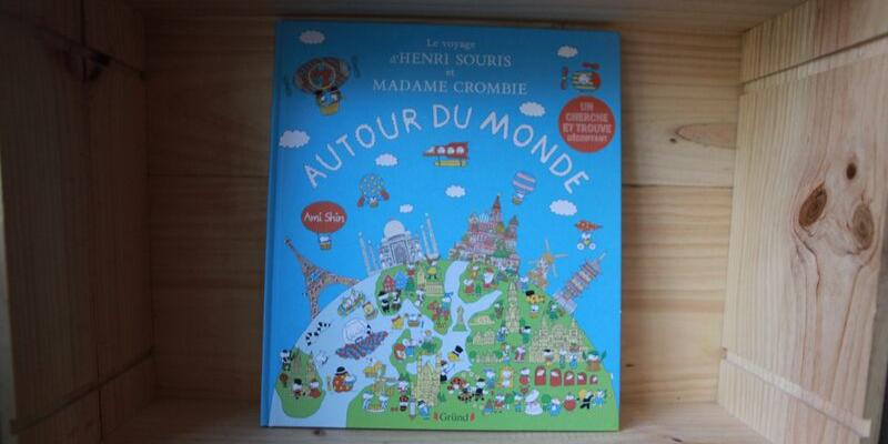 Le voyage d'Henri Souris et Madame Crombie autour du monde