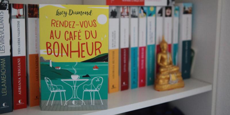"""Chronique du roman """"Rendez-vous au café du bonheur"""""""