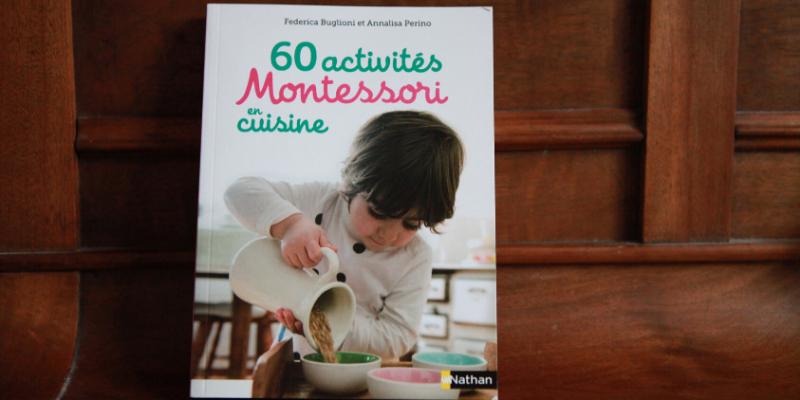 Livre : 60 activités Montessori en cuisine