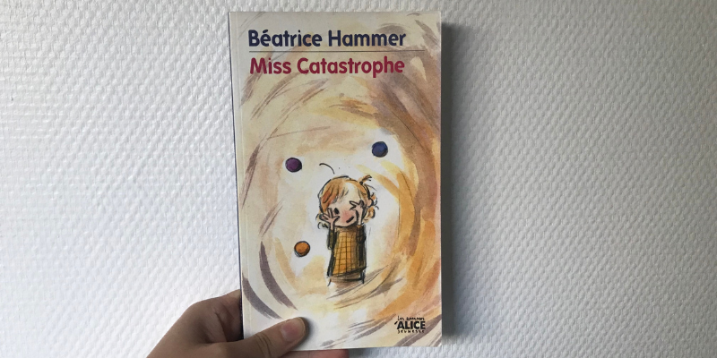 "Roman jeunesse ""Miss Catastrophe"""